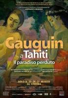 Gauguin a Tahiti. Il Paradiso Perduto